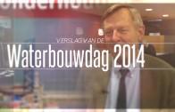 Verslag Waterbouwdag 2014